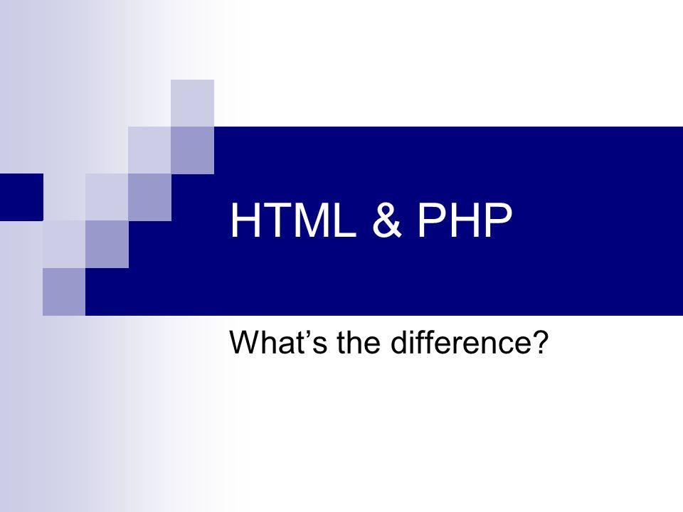 تفاوت html و PHP چیست